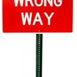 Wrong way sign.
