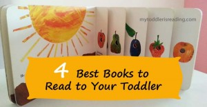 4 best books to read to your toddler.