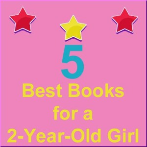 5 books for a 2-year-old girl to browse and read on her own.