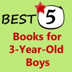 5 best books for 3-year-old boys to read.