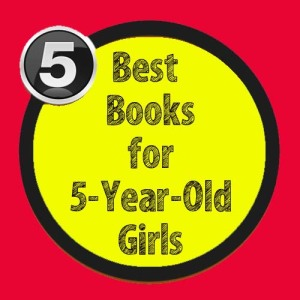 5 best books for 5-year-old girls to read.